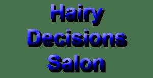 Hairy Decisions Salon
